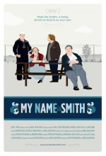 My Name ıs Smith (2010) afişi