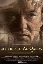 My Trip To Al-qaeda (2010) afişi