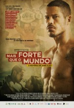 Mais Forte que o Mundo - A História de José Aldo (2016) afişi