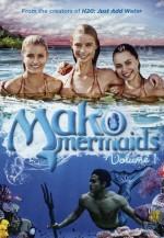 Mako Mermaids (2013) afişi