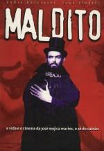 Maldito - O Estranho Mundo de José Mojica Marins (2001) afişi