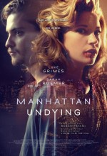 Manhattan Undying (2016) afişi