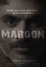 Maroon (2016) afişi