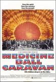 Medicine Ball Caravan  afişi