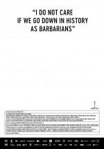 Îmi este indiferent dacă în istorie vom intra ca barbari