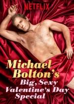 Michael Bolton's Big, Sexy Valentine's Day Special  (2017) afişi