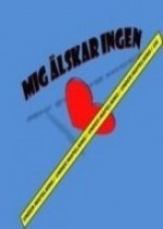 Mig älskar Ingen (2012) afişi