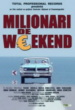 Milionari de weekend (2004) afişi