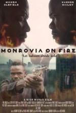 Monrovia on Fire