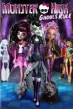 Monster High: Ghoul's Rule!