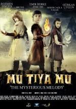 Mu Tiya Mu the Mysterious Melody (2015) afişi