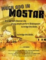 Much Ado In Mostar (2010) afişi