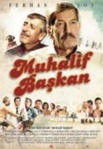 Muhalif Başkan (2013) afişi