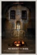 Murder In The Dark (2013) afişi