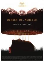 Murder Me, Monster (2018) afişi