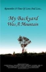 My Backyard Was a Mountain (2005) afişi