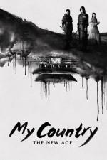 My Country: The New Age (2019) afişi