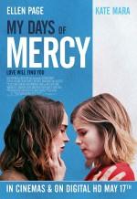 My Days of Mercy (2017) afişi