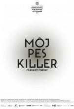 Köpeğim Killer (2013) afişi