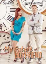 Müstakbel Erkek Arkadaşım (2011) afişi