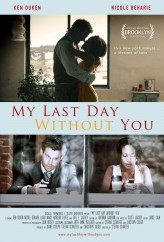 My Last Day Without You (2011) afişi