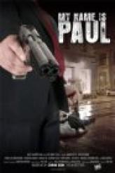 My Name Is Paul (2013) afişi
