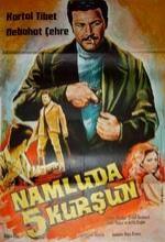 Namluda Beş Kurşun (1969) afişi