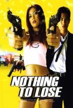 Neung Buak Neung Pen Soon / Nothing To Lose