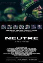 Neutre (2001) afişi