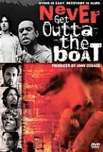 Never Get Outta The Boat (2002) afişi
