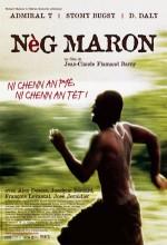 Nèg Maron (2005) afişi
