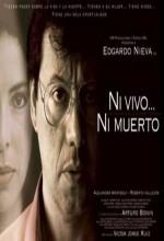 Ni Vivo, Ni Muerto (2002) afişi
