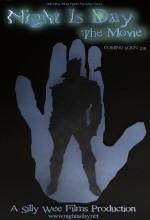 Night Is Day: The Movie (2011) afişi