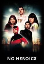 No Heroics (2008) afişi