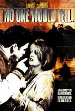 No One Would Tell (1996) afişi