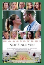 Not Since You (2009) afişi