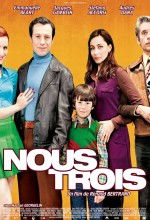 Nous Trois (2010) afişi