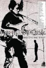 När Elvis Kom På Besök (2006) afişi