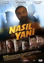 Nasıl Yani (2016) afişi