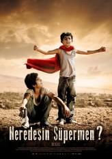 Neredesin Süpermen (2012) afişi