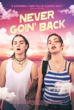 Never Goin' Back (2018) afişi