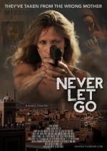 Never Let Go (2015) afişi