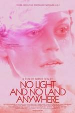 No Light and No Land Anywhere (2016) afişi