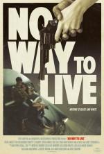 Yaşamak İçin Yol Yok (2016) afişi