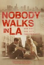 Nobody Walks in L.A. (2016) afişi