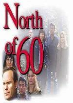 North of 60 (1992) afişi