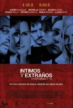 Íntimos y extraños. 3 historias y 1/2 (2008) afişi