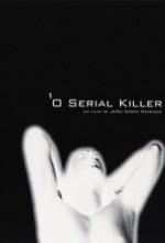O Serial Killer (2004) afişi
