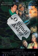 O Şimdi Asker (2002) afişi