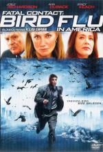 Ölümcül Temas: Kuş Gribi (2006) afişi